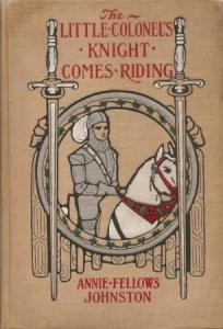 Little Colonel's Knight Comes Riding