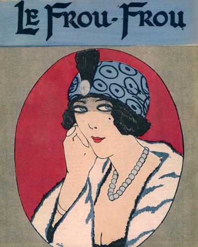 Le Frou-Frou. humor/fashion magazine, 1912